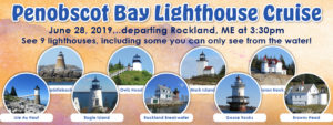 2019 Penobscot Bay Cruise - See 9 Lighthouses